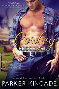 Cowboy Redeemed by Parker Kincade