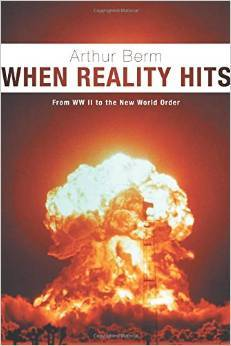 When Reality Hits - From WW II to the New World Order