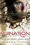 Ruination by Amanda Thome