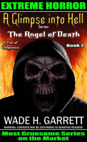 The Angel of Death: An Extreme Horror Novel (A Glimpse into Hell, #2)