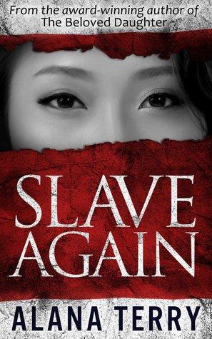 Slave Again by Alana Terry