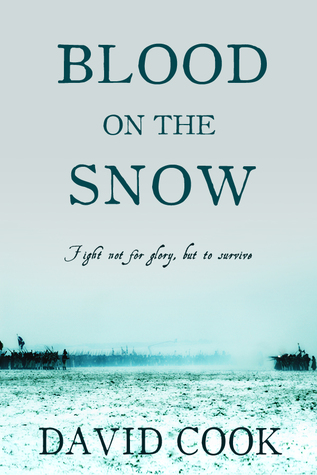 Blood on the Snow(The Soldier Chronicles 3)