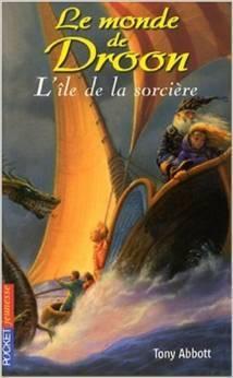 île de la sorcière, L' (Le monde de Droon, #3)