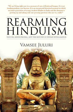 Rearming Hinduism by Vamsee Juluri