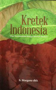 kretek-indonesia-dari-nasionalisme-hingga-warisan-budaya