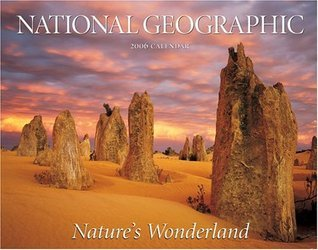 Nature's Wonderland: 2006 Wall Calendar
