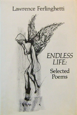 Endless Life: Selected Poems
