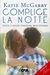 Complice la notte (Pushing the Limits, #1.1)