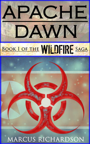 Apache Dawn (Wildfire, #1)