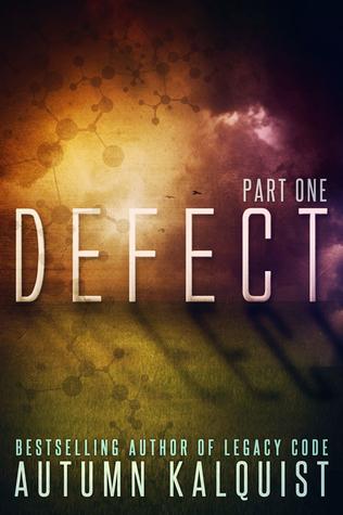 Defect by Autumn Kalquist