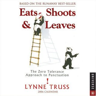 Eats, Shoots & Leaves: 2006 Day-to-Day Calendar