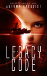 Download Legacy Code (Legacy Code, #1)