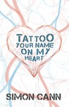 Tattoo Your Name on My Heart (Boniface, #3)