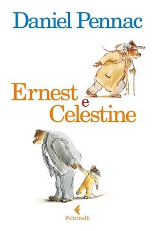 Ernest e Celestine by Daniel Pennac