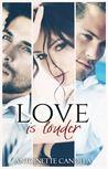 Love is Louder (Love Is, #1)