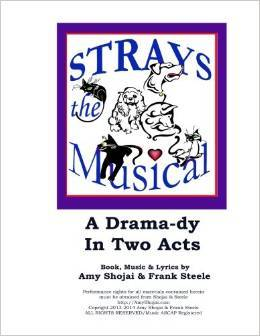 Strays, the Musical: A Drama-Dy in Two Acts
