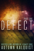 Defect: Part One (Defect, #1)