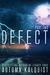 Defect #2: Legacy Code Prequel Series (Fractured Era: Defect)