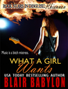 What a Girl Wants (Rock Stars in Disguise: Rhiannon)