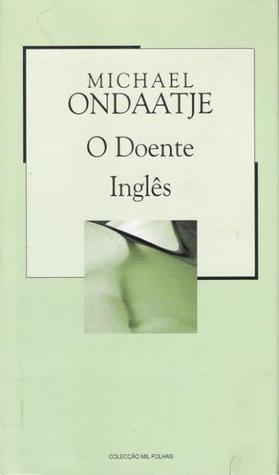 O Doente Inglês (Colecção Mil Folhas, #68)