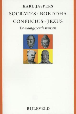 Socrates buddha confucius jesus by karl jaspers fandeluxe Images