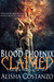 Blood Phoenix: Claimed (Bro...