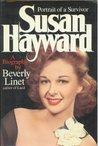 Susan Hayward: Portrait Of A Survivor