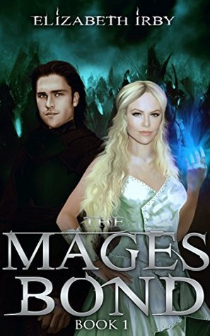 The Mages Bond (The Battle for Thedris, #1)