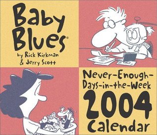 Baby Blues 2004 Day-To-Day Calendar