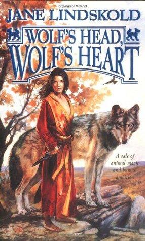 Wolf's Head, Wolf's Heart (Firekeeper Saga, #2)