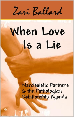 When Love Is a Lie: Narcissistic Partners & the Pathological