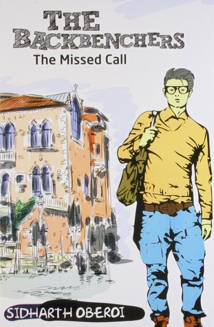The Missed Call (The Backbenchers, #2 )