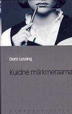 Kuldne märkmeraamat (Eesti Päevalehe romaaniklassika, #51)