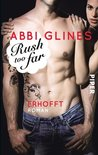 Rush too Far - Erhofft by Abbi Glines