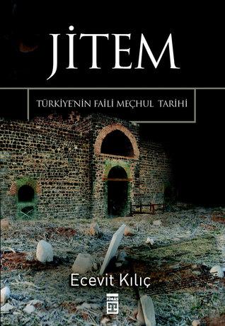 JİTEM: Türkiye'nin Faili Meçhul Tarihi
