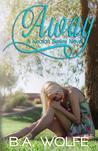 Away (Keaton, #1)