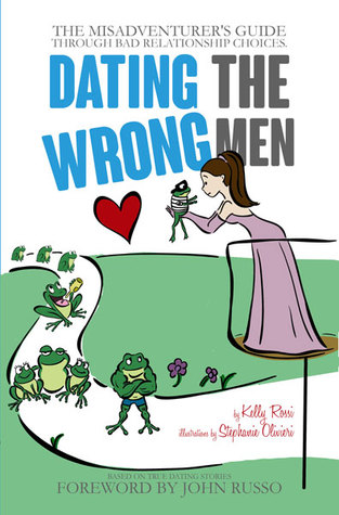 Dating the Wrong Men