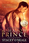 The Shadow Prince by Stacey O'Neale