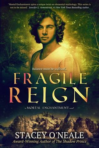 Fragile Reign (Mortal Enchantment, #3)