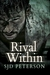 Rival Within by S.J.D. Peterson