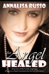An Angel Healed (Book #2 in The Cavelli Angel Saga)