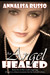 An Angel Healed (Book #2 in The Cavelli Angel Saga)