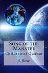Children of Quaezar (Song of the Manatee, #2)