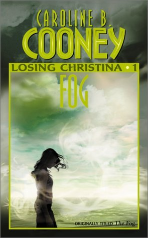Fog Losing Christina 1 By Caroline B Cooney