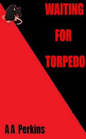Waiting for Torpedo