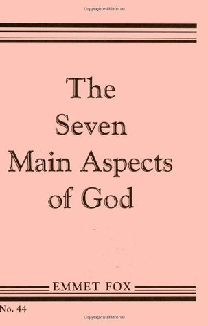 The seven main aspects of god by emmet fox fandeluxe Images
