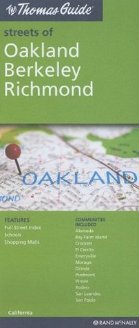 The Thomas Guide Streets of Oakland/Berkeley/Richmond, California