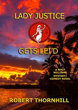 Lady Justice Gets Leid Lady Justice3 By Robert Thornhill