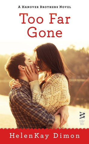{Review} Too Far Gone by HelenKay Dimon