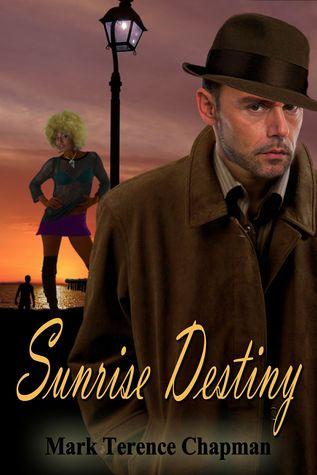 Sunrise Destiny by Mark Terence Chapman